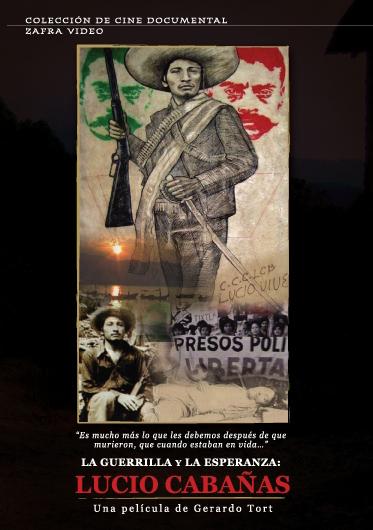 """""""La guerrilla y la esperanza: Lucio Cabañas"""" [Documental en youtube] Securedownload"""